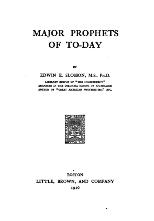 Edwin Emery Slosson Major Prophets of To-Day