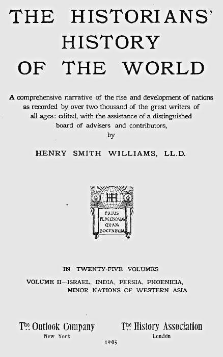 Anonymous The Historians' History of the World in Twenty-Five Volumes, Volume 02 Israel, India, Persia, Phoenicia, Minor Nations of Western Asia