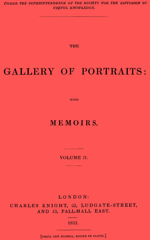 The Gallery of Portraits: with Memoirs. Volume 2 (of 7)