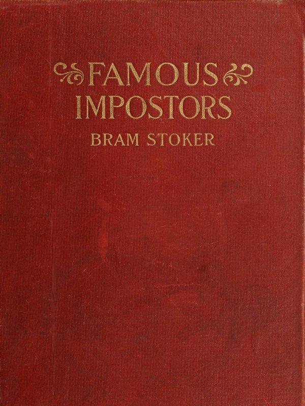 Bram Stoker Famous Impostors