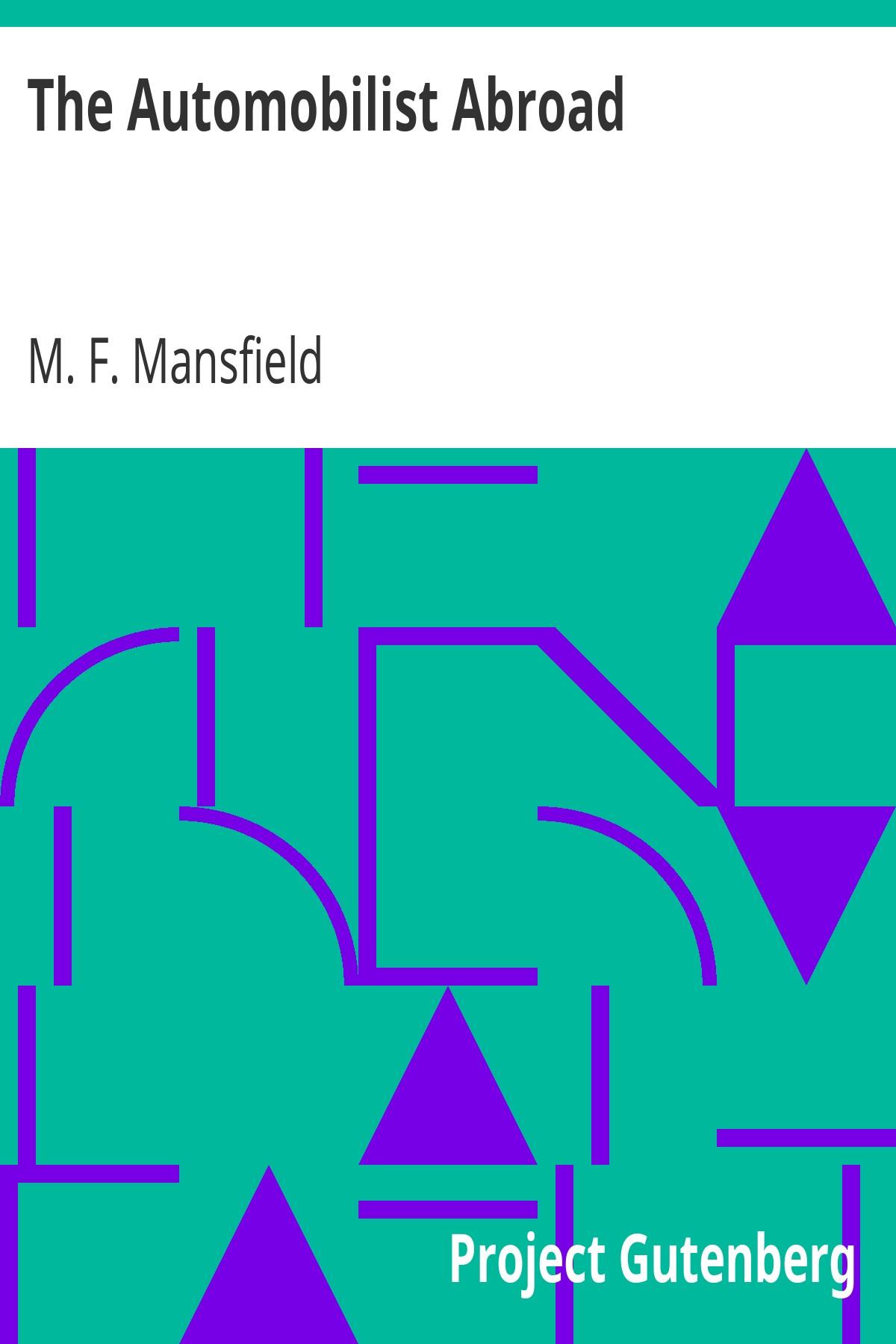 Milburg Francisco Mansfield The Automobilist Abroad