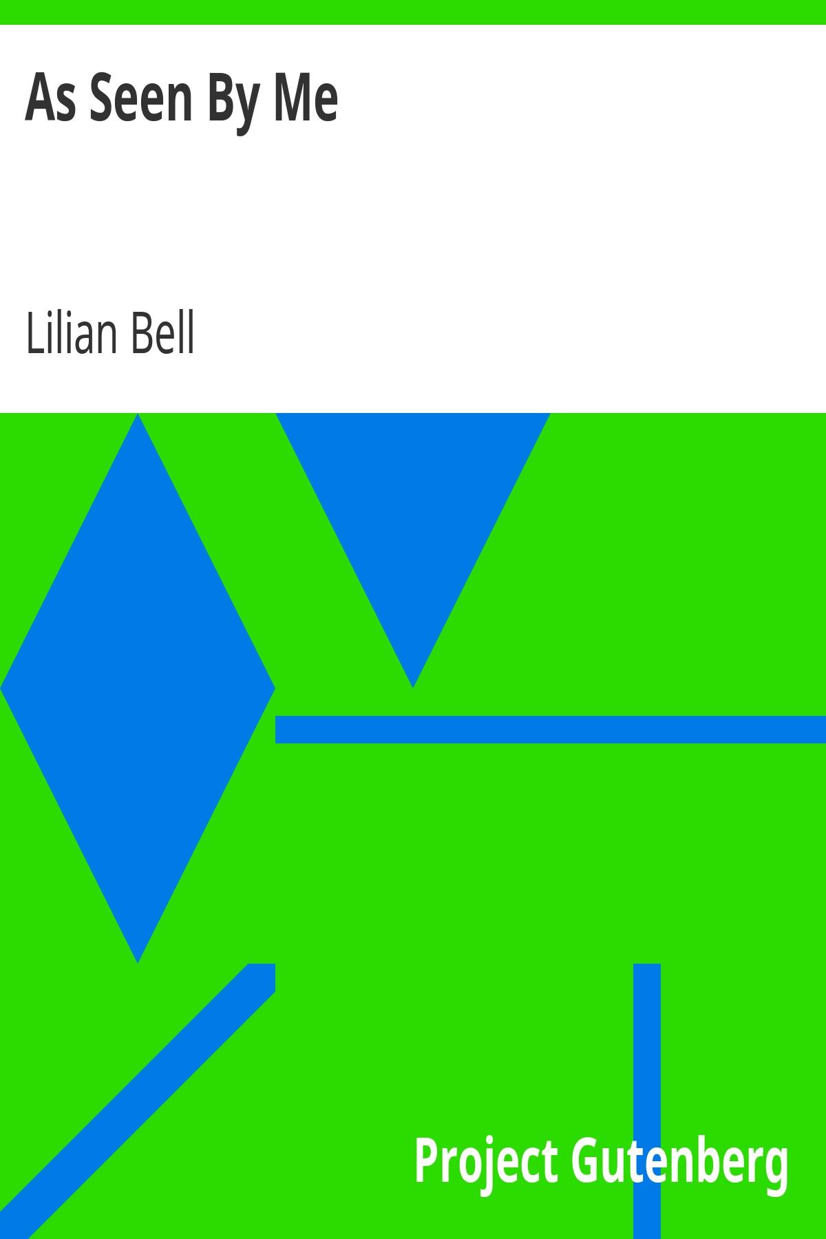 Lilian Bell As Seen By Me