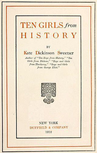 Kate Dickinson Sweetser Ten Girls from History