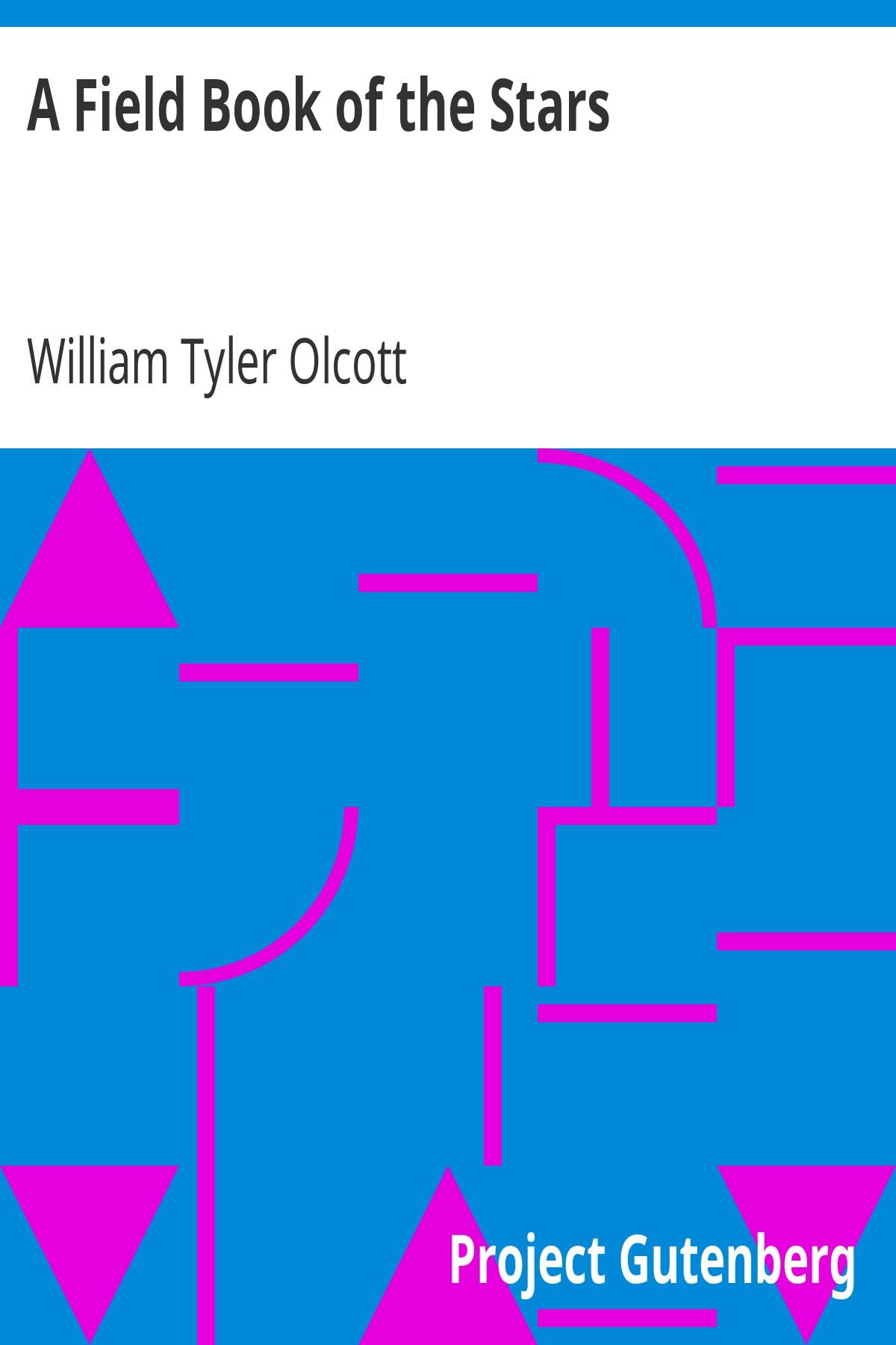 Вільям Тайлер Олкотт A Field Book of the Stars