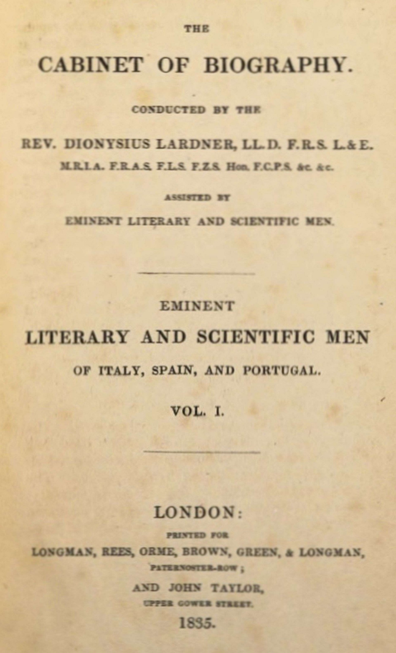 James Montgomery Eminent literary and scientific men of Italy, Spain, and Portugal. Vol. 1 (of 3)