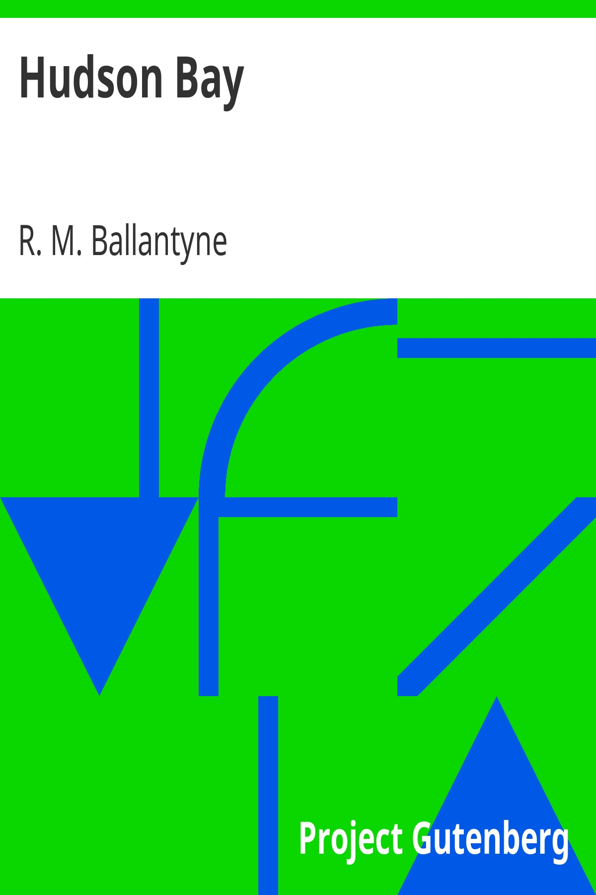 R. M. Ballantyne Hudson Bay