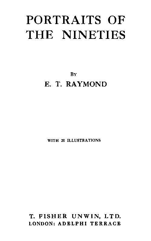 E. T. Raymond Portraits of the Nineties