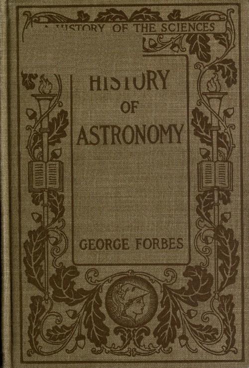 Джордж Форбс History of Astronomy