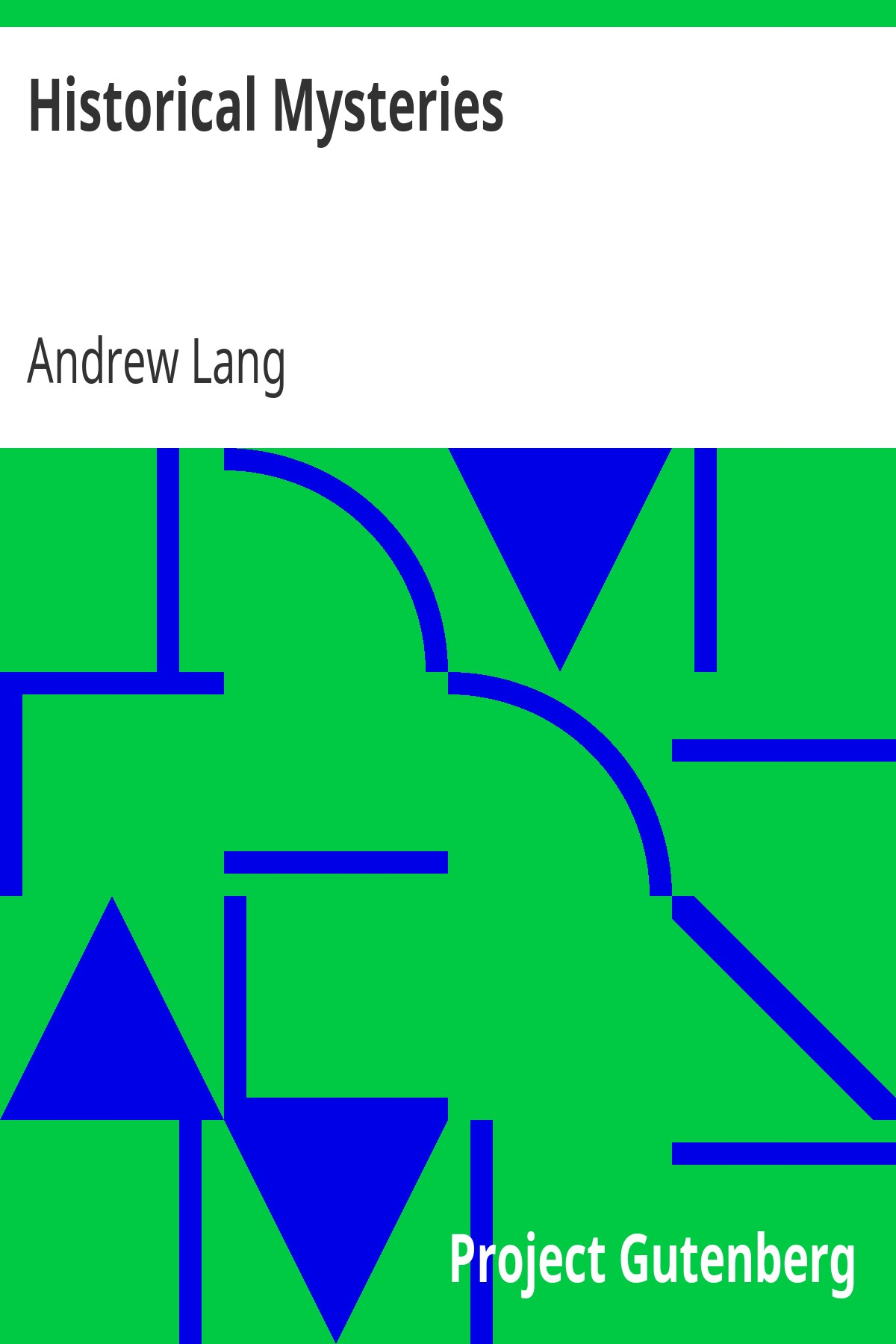 Andrew Lang Historical Mysteries