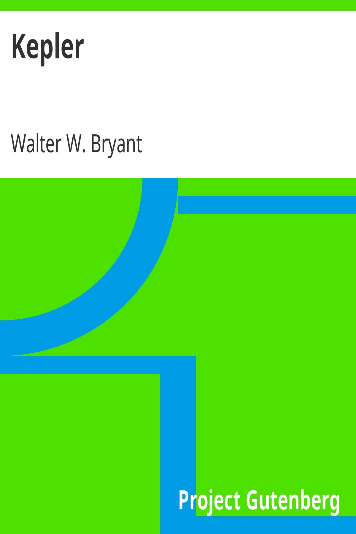 Вальтер Вільям Браянт Kepler