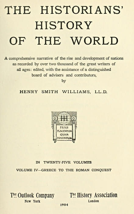 Anonymous The Historians' History of the World in Twenty-Five Volumes, Volume 04 Greece to the Roman Conquest