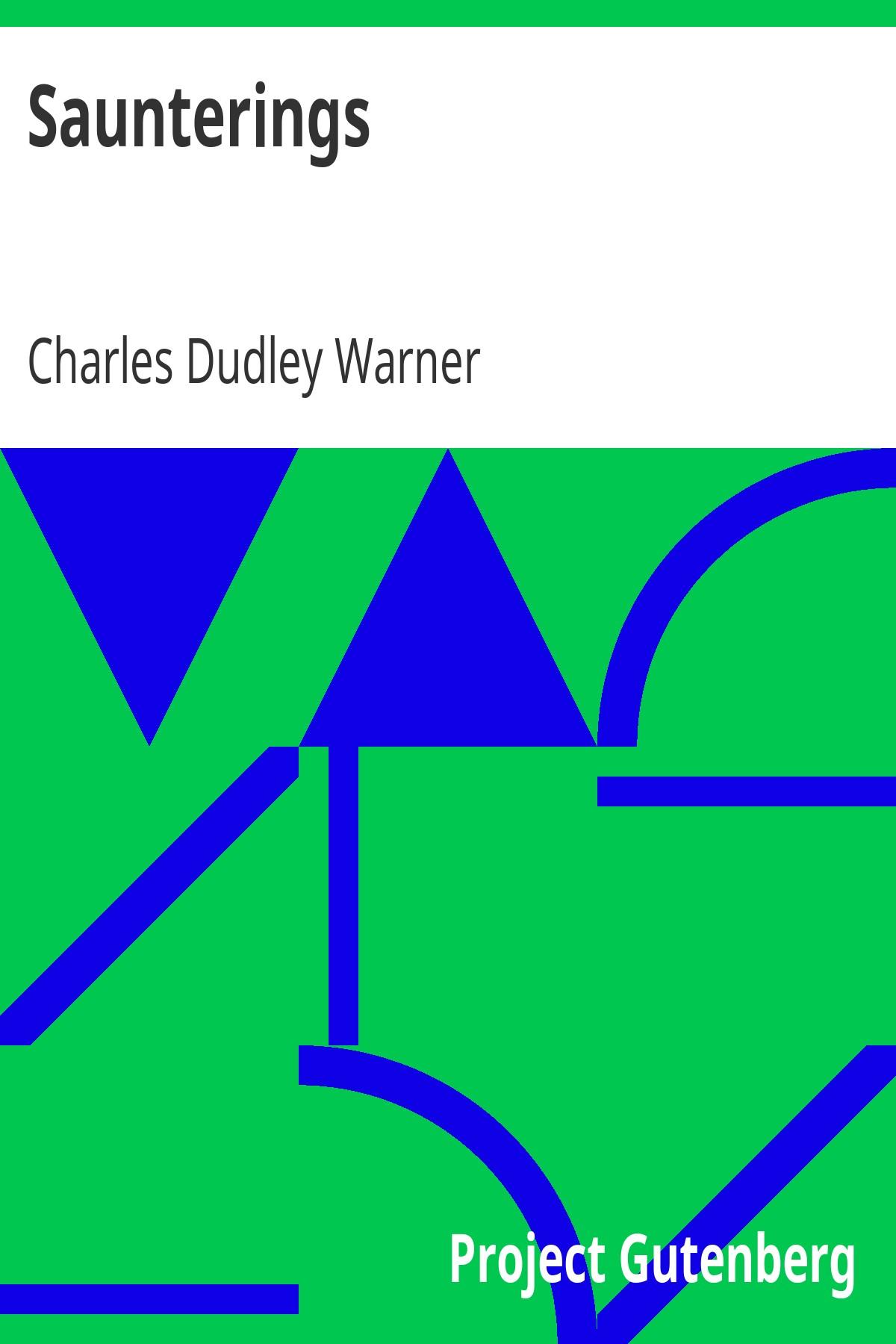 Charles Dudley Warner Saunterings