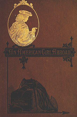 Adeline Trafton An American Girl Abroad