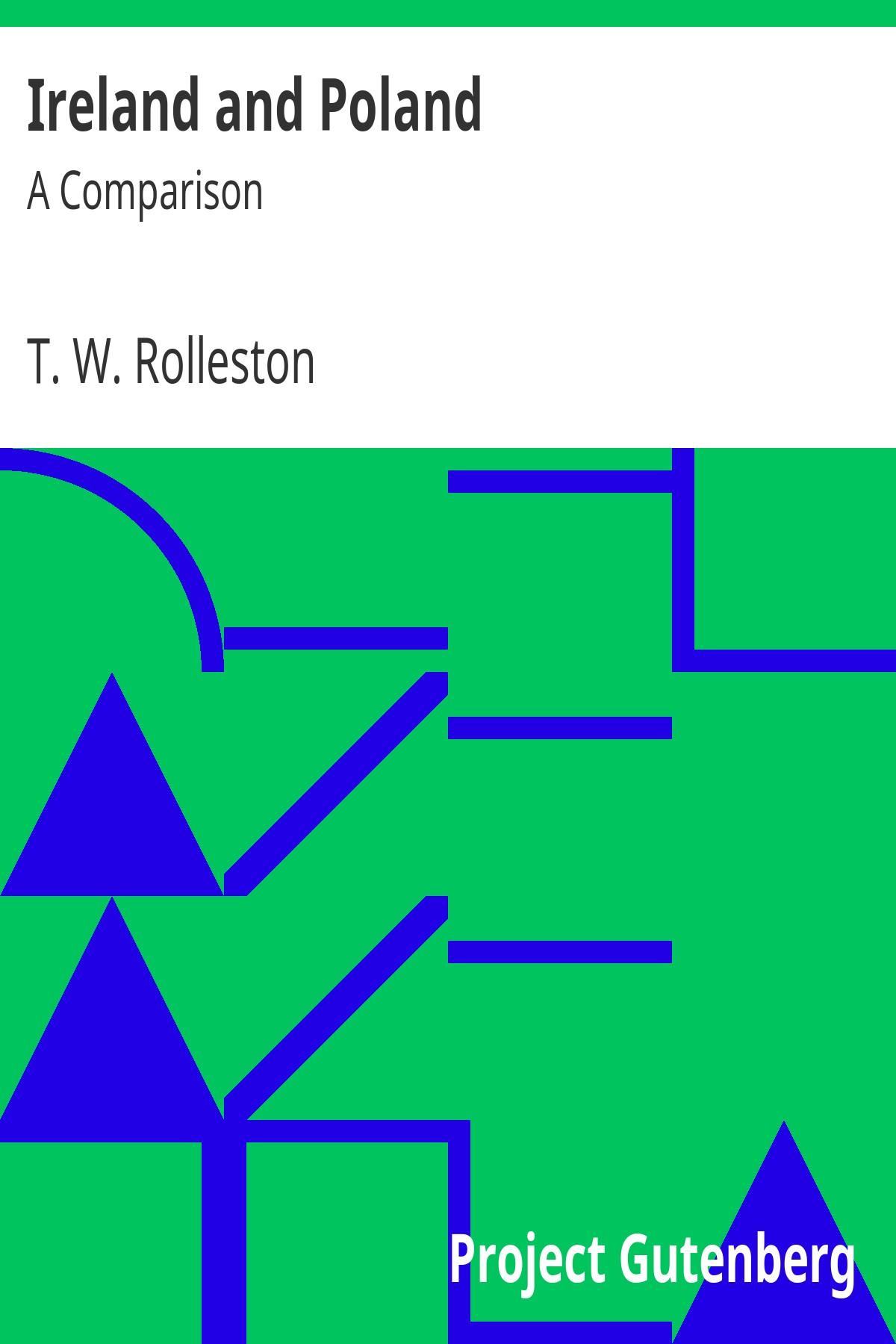 Thomas William Rolleston Ireland and Poland: A Comparison