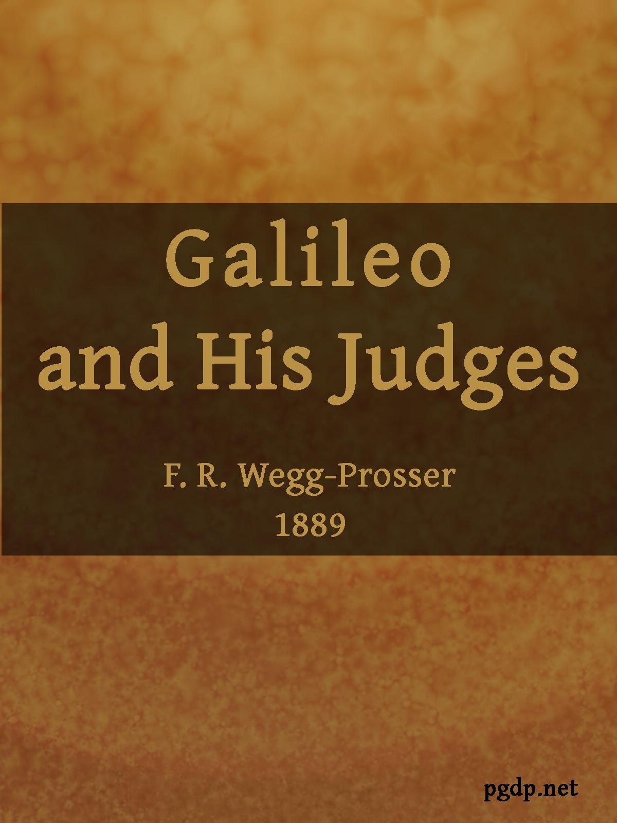 Френсіс Вегг-Проссер Galileo and His Judges