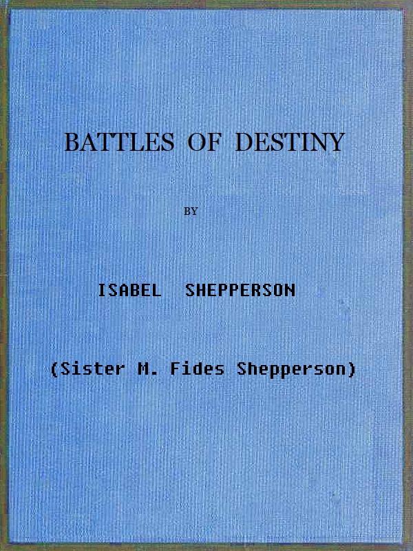 Isabel Shepperson Battles of Destiny