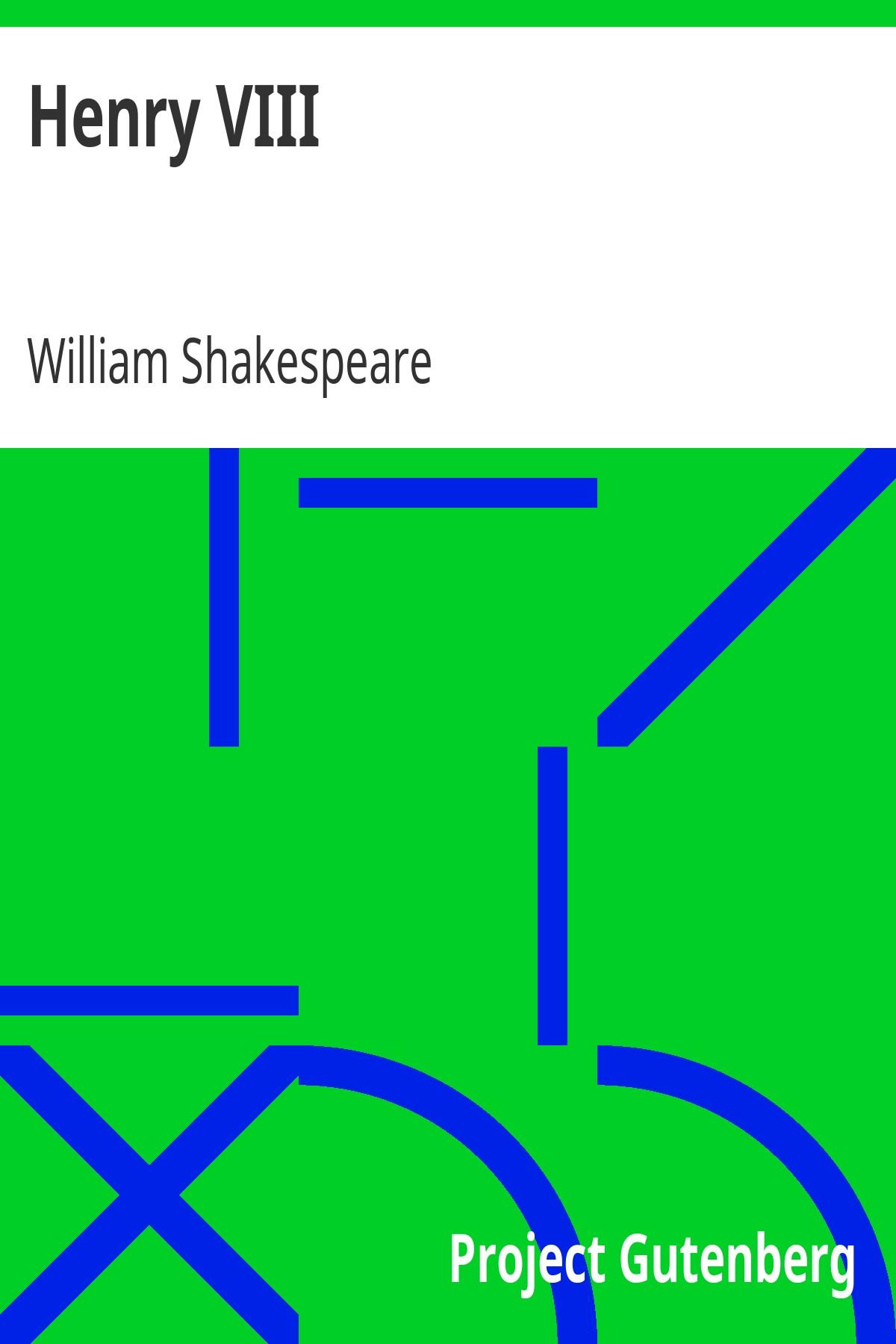 Вільям Шекспір Henry VIII